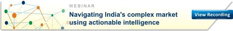 Webinar – Navigating India's complex market using actionable intelligence